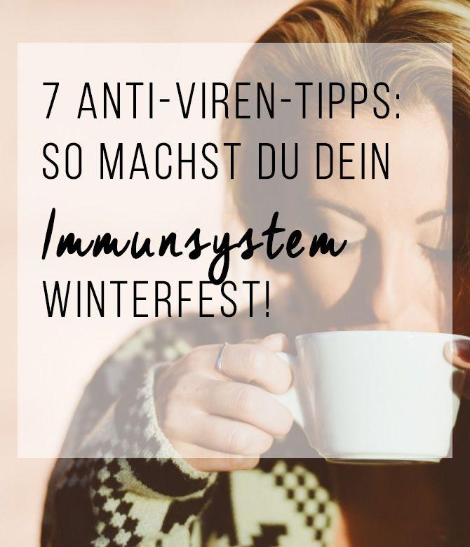 7 Anti-Viren-Tipps: So machst du dein Immunsystem winterfest!