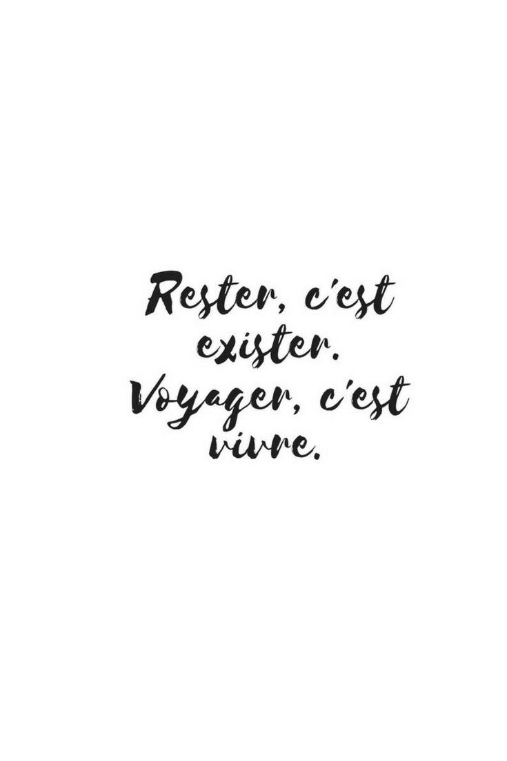 """""""Rester, c'est exister. Voyager, c'est vivre.""""   quote voyage   citation voyage   travel   #travelblogger"""
