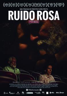 Ruido rosa. Director: Roberto Flores Prieto. 2015