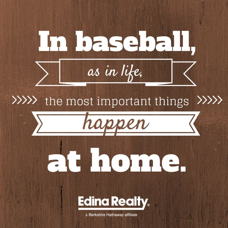 Quotes About Whats Important In Life: In Baseball, As In Life, The Most Important Things Happen