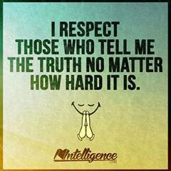 But I don't respect a liar...not at all...