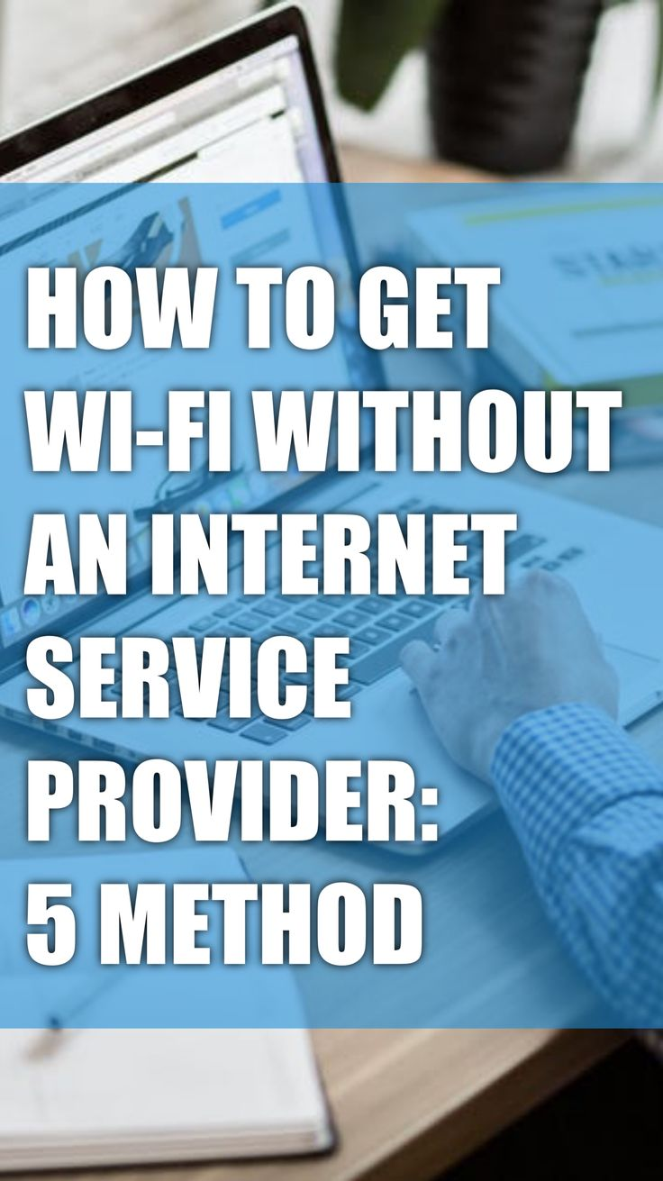 How to Get WiFi Without an Service Provider 5