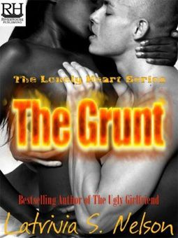 The Grunt by Latrivia S. Nelson | Jeans Book Reviews
