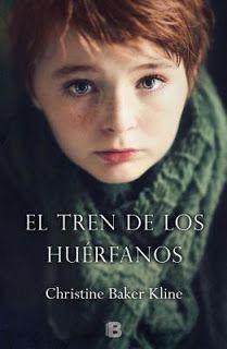Reseña : El tren de los huérfanos - Christina Baker Kline   Locas x los libros