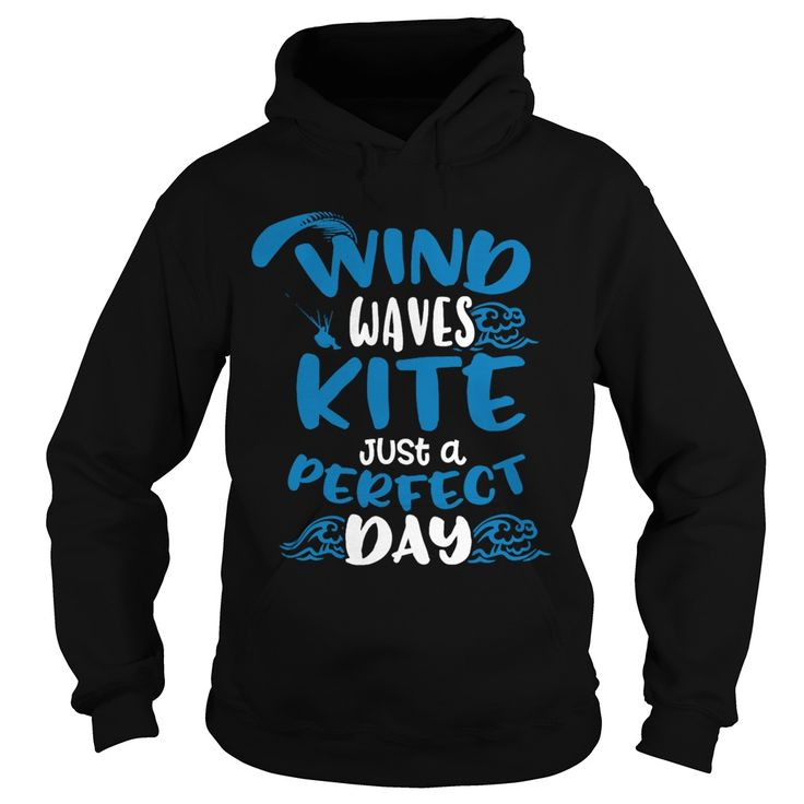 Wind Waves Kite Just A Perfect Day SHIRT T-SHIRT HOODIE #gift #ideas #Popular #Everything #Videos #Shop #Animals #pets #Architecture #Art #Cars #motorcycles #Celebrities #DIY #crafts #Design #Education #Entertainment #Food #drink #Gardening #Geek #Hair #beauty #Health #fitness #History #Holidays #events #Home decor #Humor #Illustrations #posters #Kids #parenting #Men #Outdoors #Photography #Products #Quotes #Science #nature #Sports #Tattoos #Technology #Travel #Weddings #Women