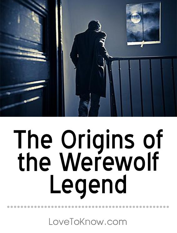 The origins of the werewolf come from true stories of terrible events and diseases that took place centuries ago. Intermingled with those legends are also myths and rumors of magic that are woven throughout societies and cultures with deeply held beliefs in ancient witchcraft and black magic. | The Origins of the Werewolf Legend from #LoveToKnow