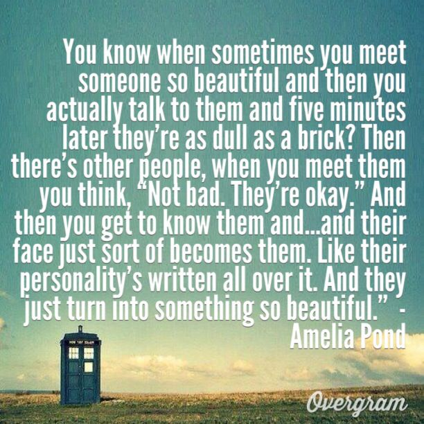 doctor who quote said by amelia pond i actually created