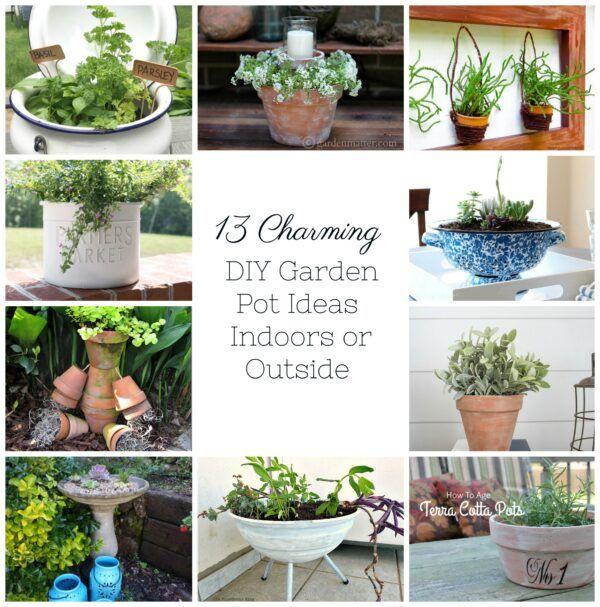 13 Charming Diy Garden Pots Ideas Indoors Or Outside Garden Pots