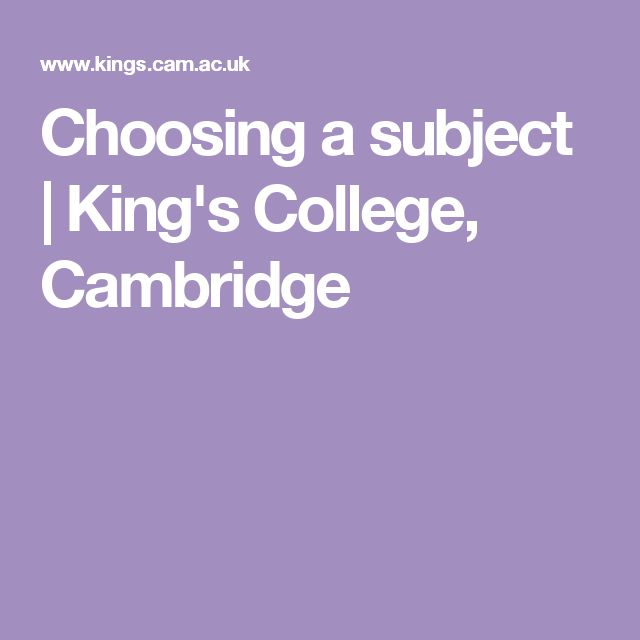 choosing cambridge college Choosing your college department of you don't have to worry about the college you choose impacting your ability to secure a place at cambridge.