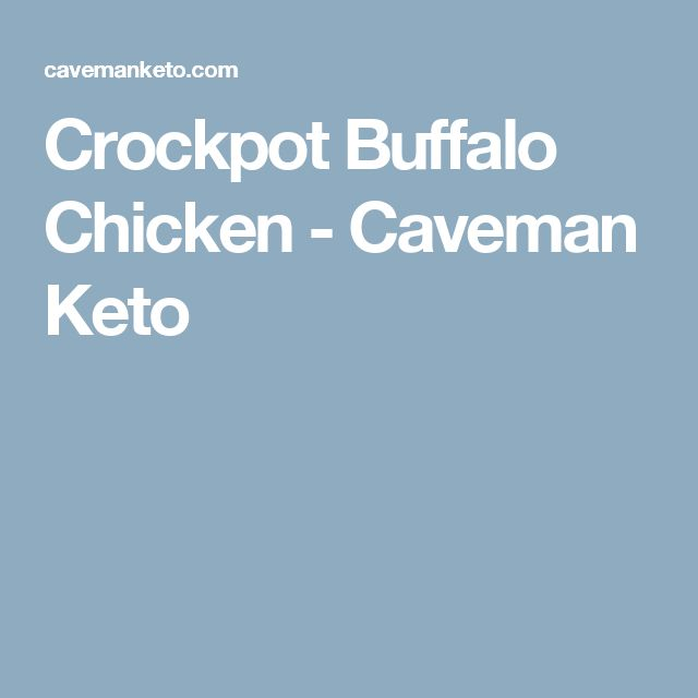 Crockpot Buffalo Chicken - Caveman Keto