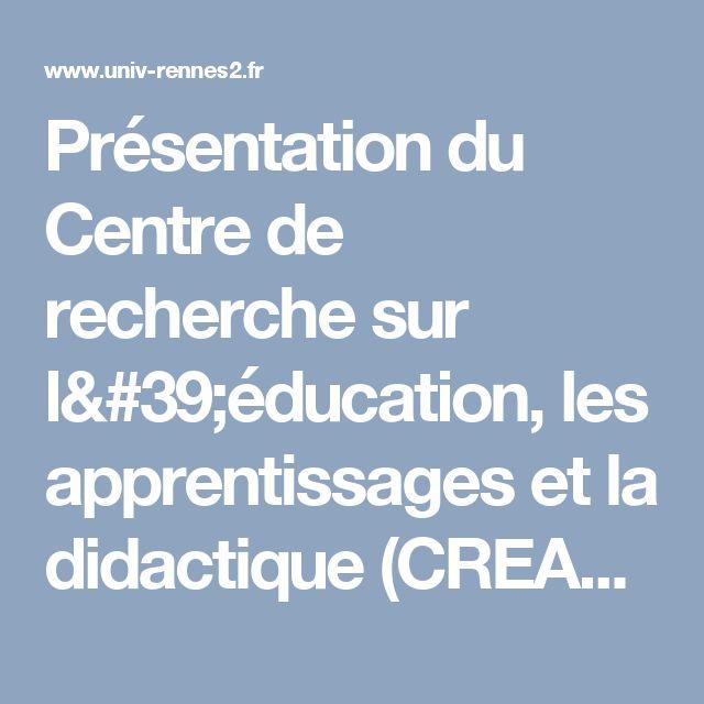 Présentation du Centre de recherche sur l'éducation, les apprentissages et la didactique (CREAD) | Université Rennes 2