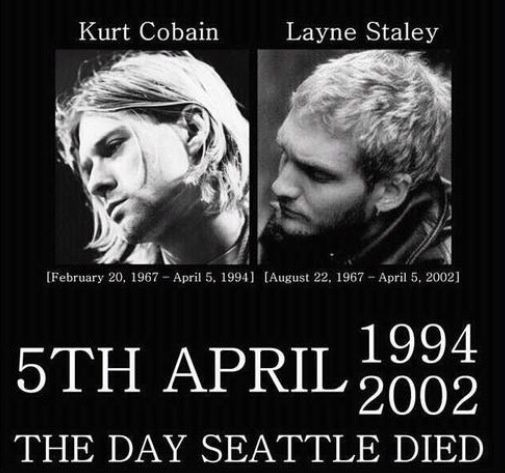 RIP Layne Staley and Kurt Cobain