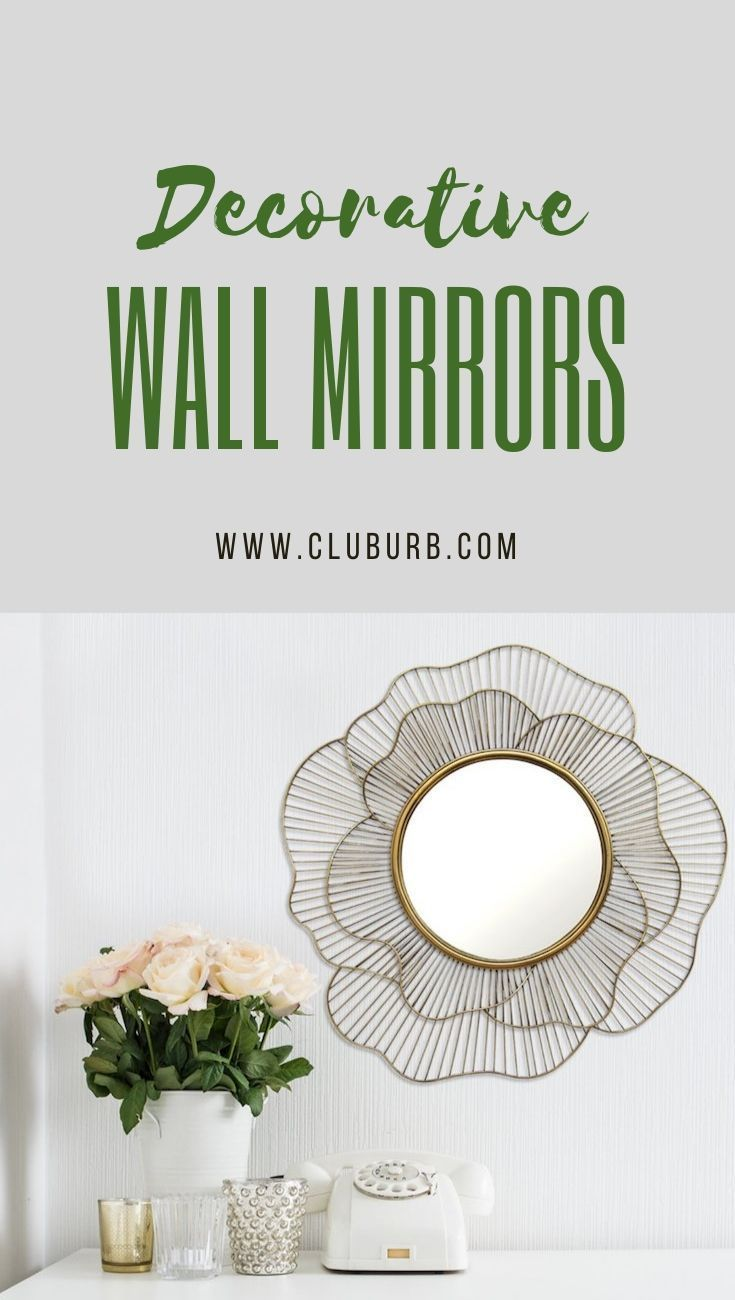 Best Decorative Wall Mirrors Accent Mirrors 2020 Mirror Wall Decor Mirror Bedroom Decor Mirror Decor Living Room