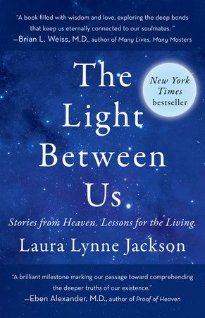The Light Between Us by Laura Lynne Jackson | PenguinRandomHouse.com  Amazing book I had to share from Penguin Random House