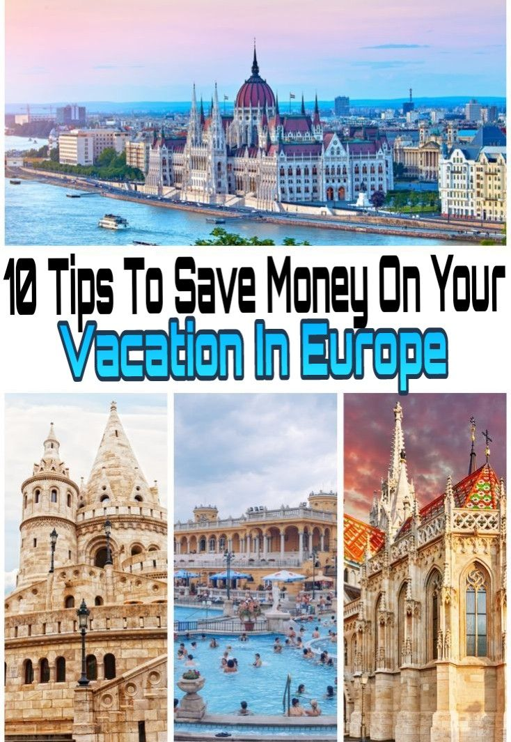 10 Tips To Save Money On Your Vacation In Europe, CHEAP TRAVEL 🌏🛫
