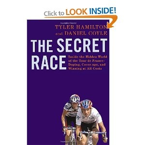 The Secret Race: Inside the Hidden World of the Tour de France: Doping, Cover-ups, and Winning at All Costs [