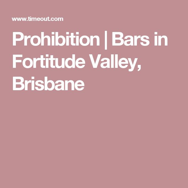 Prohibition   Bars in Fortitude Valley, Brisbane