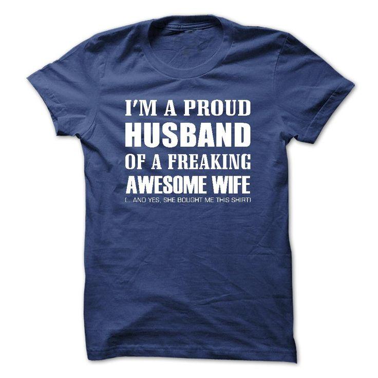 I am a proud husband of a freaking wife - v1