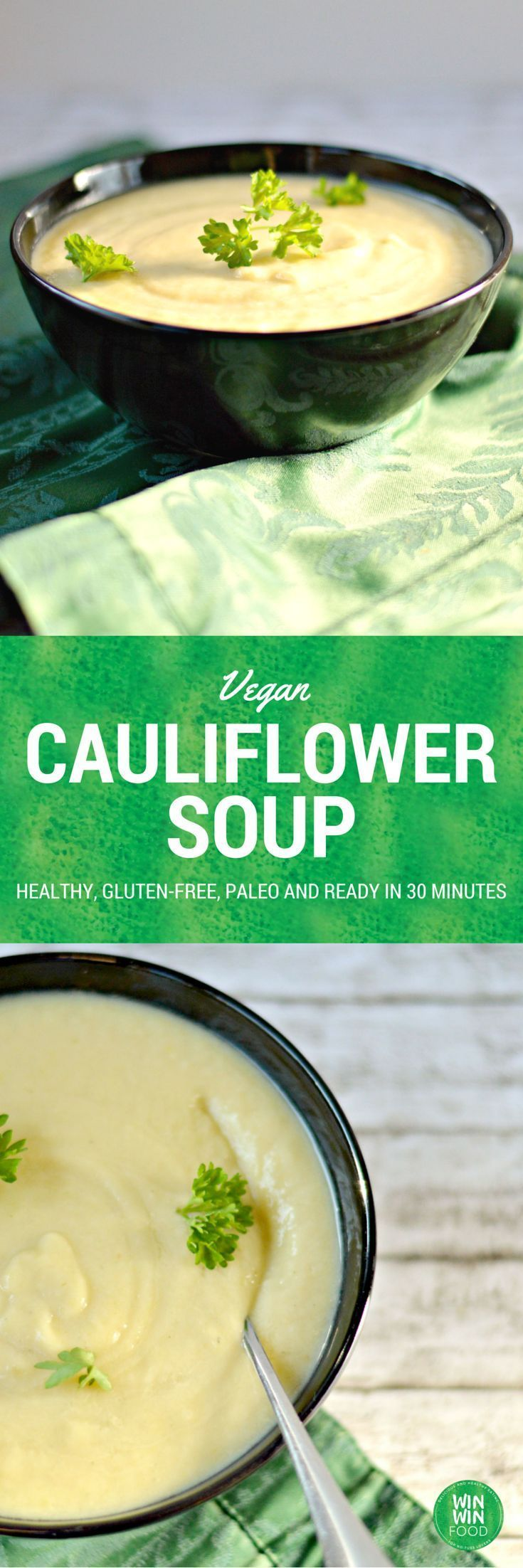 Vegan Cauliflower Soup | WIN-WINFOOD.com Extra rich and creamy, this quick &…