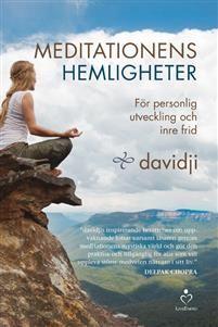 Deepak Chopras lärling Davidjis grundläggande bok om meditation.Under tusentals år har människor försökt nå fram till stillheten och tystnaden som finns i deras inre för att hitta sitt djupaste själv. I Meditationens hemligheter visar Davidji vägen dit, samtidigt som han gör metoden begriplig och leder dig ut på en storslagen resa in i ditt eget medvetande. Oavsett om meditation är något nytt för dig, om du krismediterar eller om du har mediterat i åratal, kommer den här boken att lyfta din…