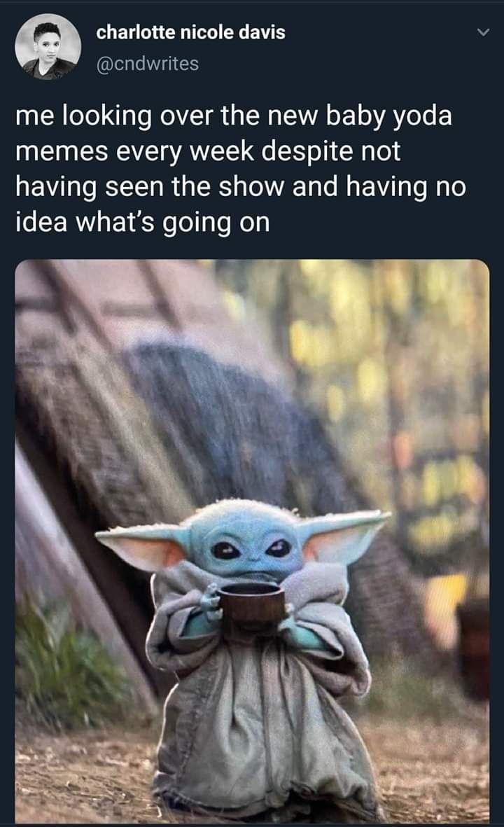 Baby Yoda S Cute Though Yoda Funny Yoda Meme Yoda