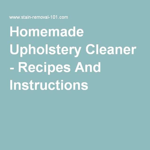 Homemade Upholstery Cleaner Recipes Homemade Upholstery Cleaner Car Upholstery And Remove Stains