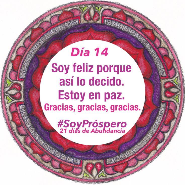 Mandala, Reto, #SoyPróspero, Gracias, Gratitud, Quotes, Citas, Motivación, Abundancia, Prosperidad, Riqueza