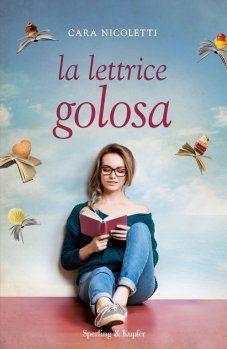 La lettrice golosa - Cara Nicoletti