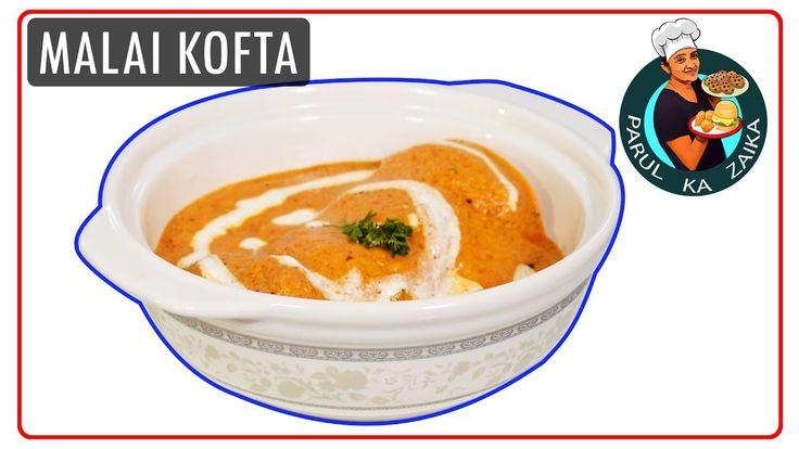 Malai Kofta Recipe || स्वादिष्ट मलाई कोफ्ता रेसिपी