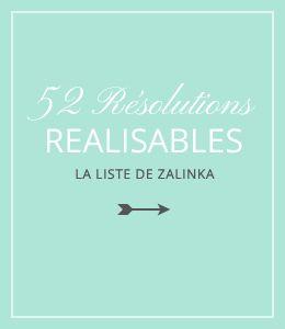 52 résolutions réalisables - zalinka pour organiser et décorer sa maison
