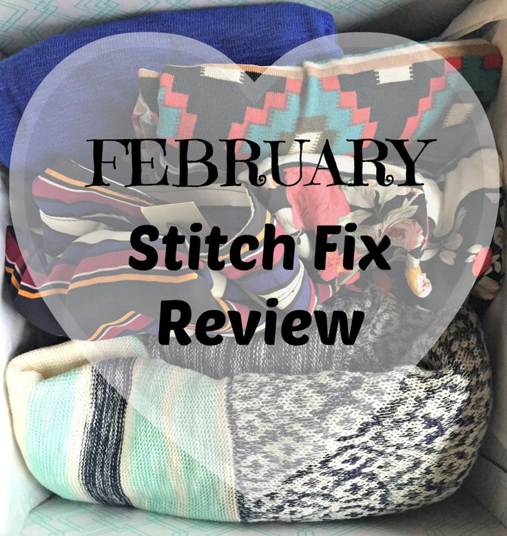 Stitch Fix Review U2013 February 2016