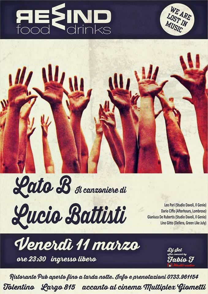 Venerdi live al Rewind con LATO B Il Canzoniere di Lucio Battisti ed a seguire Dj set by Fabio F. Ingresso libero! Per info e prenotazioni cena 0733/961154