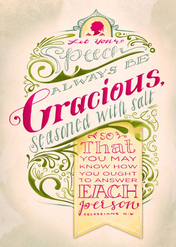 Colossians 4:6 | Beautiful  Bible Verse Typography