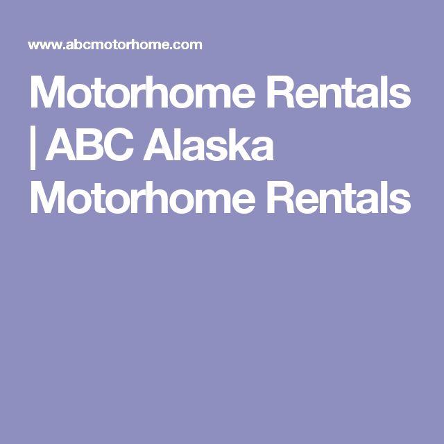 Motorhome Rentals | ABC Alaska Motorhome Rentals
