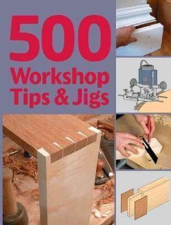 500 Workshop Tips & Jigs (Paperback) - 10400745 - Overstock.com Shopping - Great Deals on Woodworking #woodworkingbench