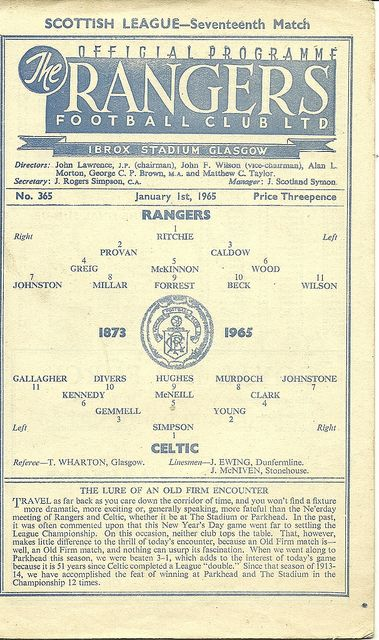 Rangers v Celtic programme from 1965 Rangers used the same style of programme from the 1940s until the late 60s