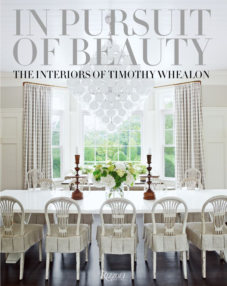 In Pursuit of Beauty: The Interiors of Timothy Whealon - Coffee Table Book