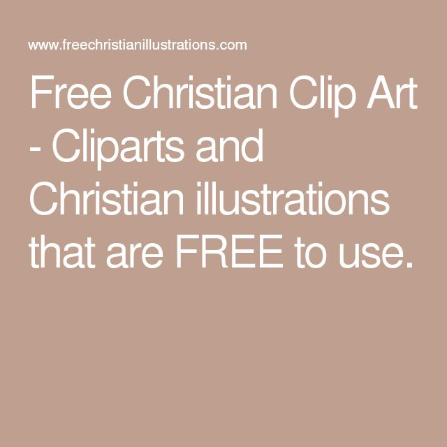 Free Christian Clip Art - Cliparts and Christian illustrations that are FREE to use.