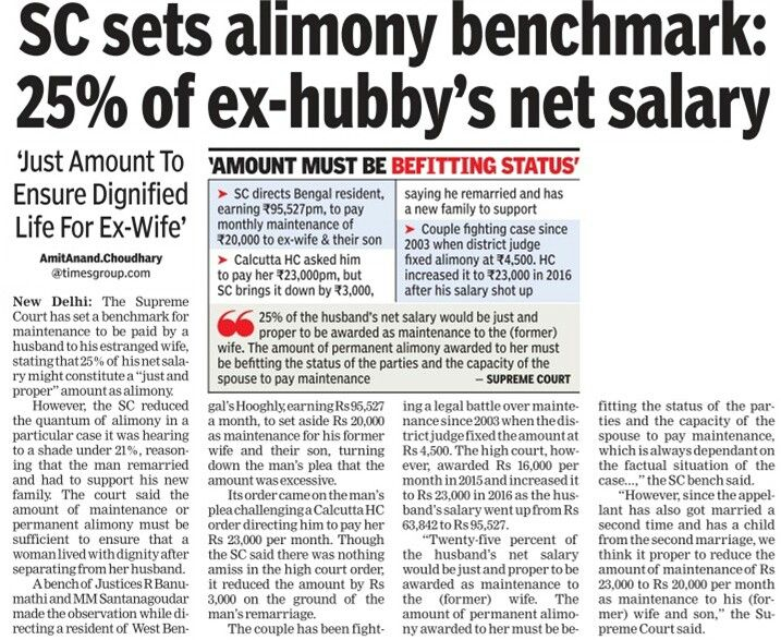 The Supreme Court of India set a benchmark of 25% of net salary to be paid as mmaintenance by a husband, while stating that it might constitute a 'just and proper' amount as alimony.