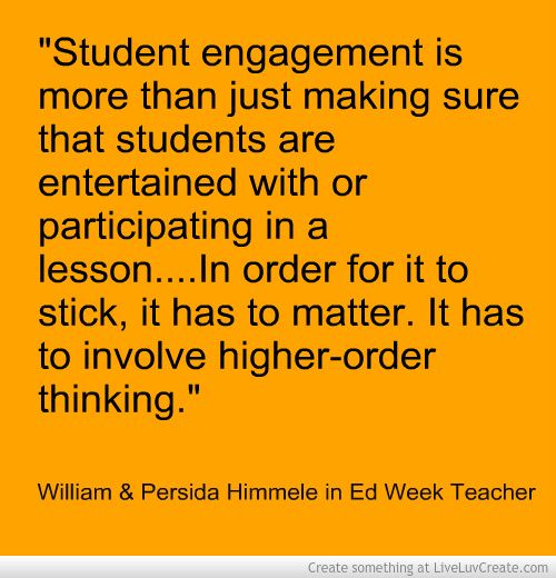 student engagement success for life Student motivation, engagement, and achievement students feel as though their life experiences are relevant and appreciated and that they are expected to use their own and others' experiences to make sense of text and content the end result will be greater student success.