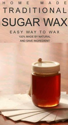 DIY hair-removal-at-home with sugar wax - Sugaring hair removal, an ancient middle-eastern practice uses an all natural paste or gel made from food-derived ingredients like sugar, water, and lemon juice to remove the hair follicle from the root. The results can last up to six weeks.