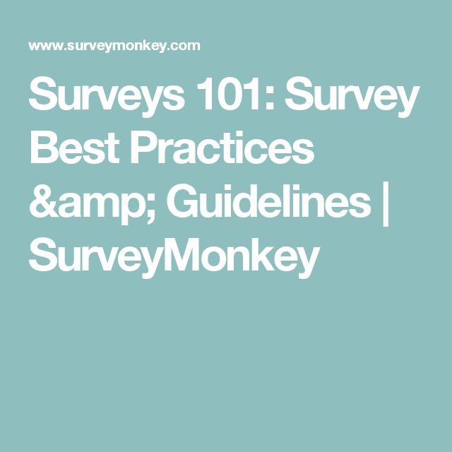 Surveys 101: Survey Best Practices & Guidelines | SurveyMonkey