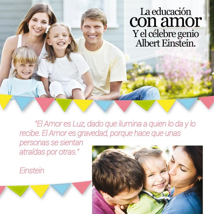 →→ http://goo.gl/iaidT3 #revistainkomoda #revista #educacion #amor #familia #educarconamor #luz #Einstein