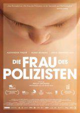 Philip Gröning (GER 2013): Die Frau des Polizisten