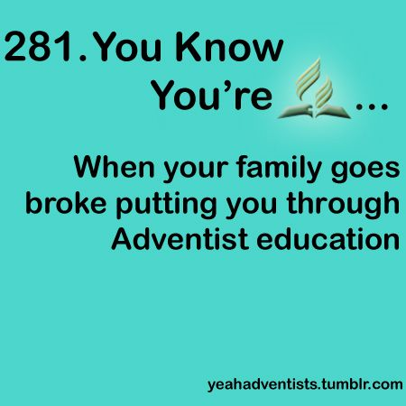 You know you are a Seventh-day Adventist when....