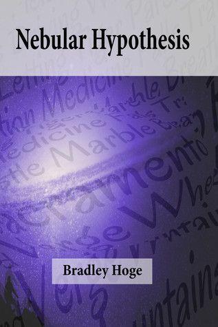 Book Review: Nebular Hypothesis by Bradley Hoge