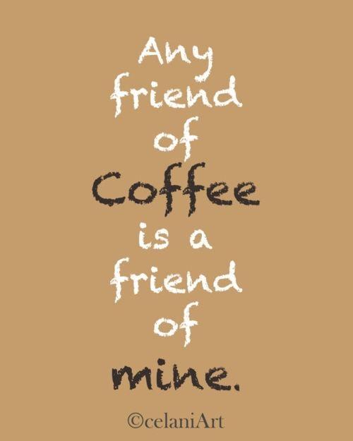Friend of coffee