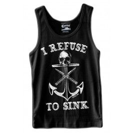 Men's I Refuse to Sink Guys Tank Top