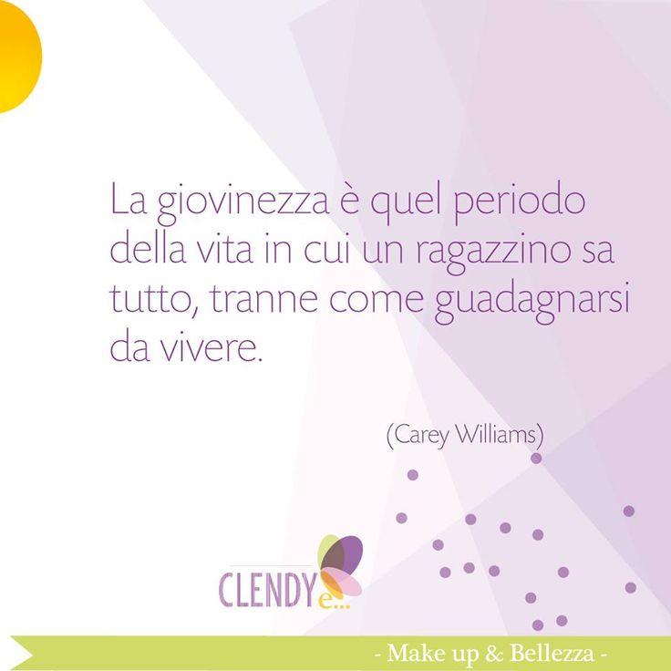 """""""La giovinezza è quel periodo della vita in cui un ragazzino sa tutto, tranne come guadagnarsi da vivere."""" Carey Williams #citazioni #aforismi #quotes #frasi #riflessioni #giovani #vita www.clendy.it"""