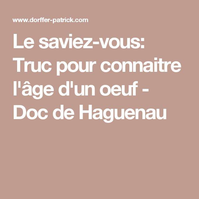 Le saviez-vous: Truc pour connaitre l'âge d'un oeuf - Doc de Haguenau